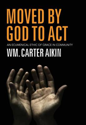 Moved by God to ACT (Hardback)