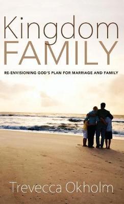 Kingdom Family (Hardback)