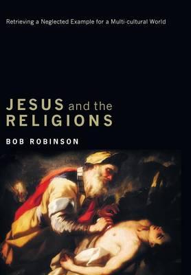 Jesus and the Religions (Hardback)
