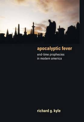 Apocalyptic Fever (Hardback)