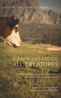 A Faith Embracing All Creatures (Hardback)