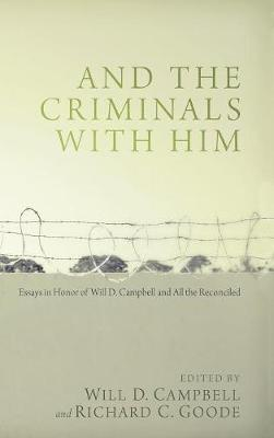 And the Criminals with Him (Hardback)