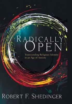 Radically Open (Hardback)