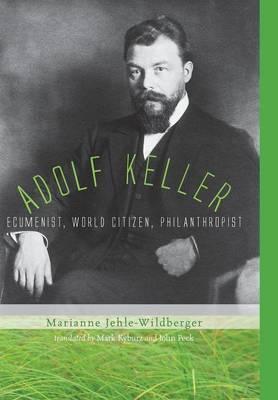 Adolf Keller (Hardback)