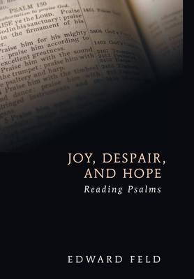 Joy, Despair, and Hope (Hardback)
