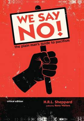 We Say No! (Hardback)