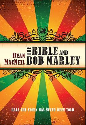 The Bible and Bob Marley (Hardback)