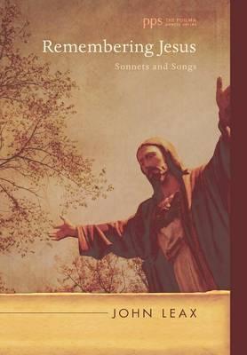 Remembering Jesus (Hardback)