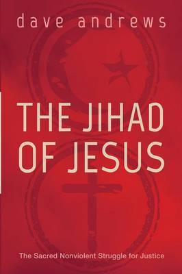 The Jihad of Jesus (Paperback)