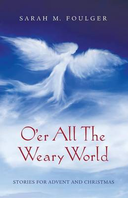 O'Er All the Weary World (Paperback)