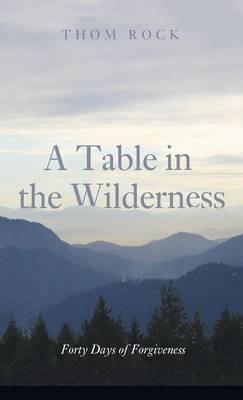 A Table in the Wilderness (Hardback)