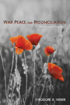 War, Peace, and Reconciliation (Paperback)