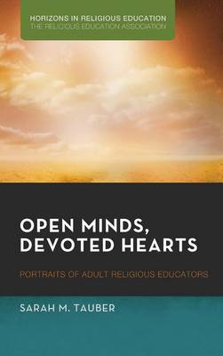 Open Minds, Devoted Hearts (Hardback)