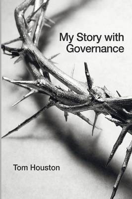 My Story with Governance - Regnum Resources for Mission (Paperback)