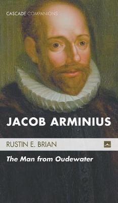 Jacob Arminius (Hardback)