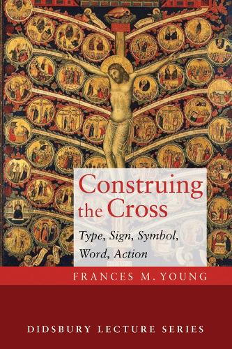 Construing the Cross - Didsbury Lecture (Paperback)
