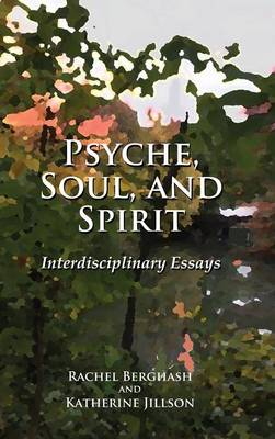 Psyche, Soul, and Spirit (Hardback)
