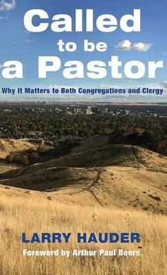 Called to Be a Pastor (Hardback)