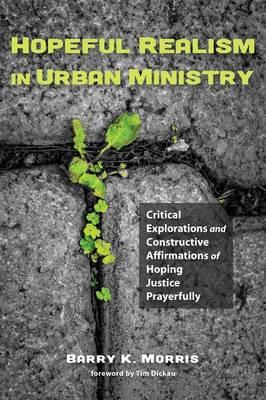 Hopeful Realism in Urban Ministry (Paperback)