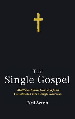 The Single Gospel (Hardback)