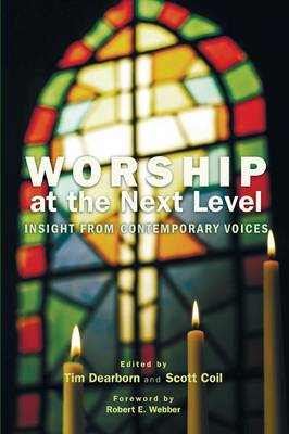Worship at the Next Level (Paperback)