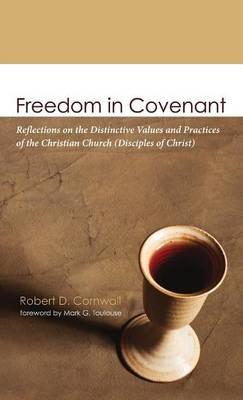 Freedom in Covenant (Hardback)