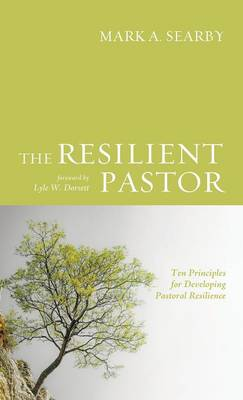 The Resilient Pastor (Hardback)