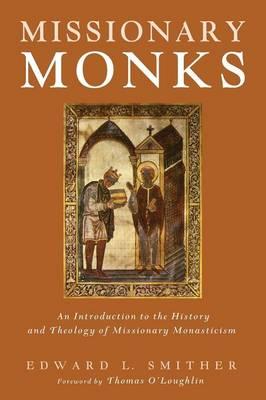 Missionary Monks (Paperback)