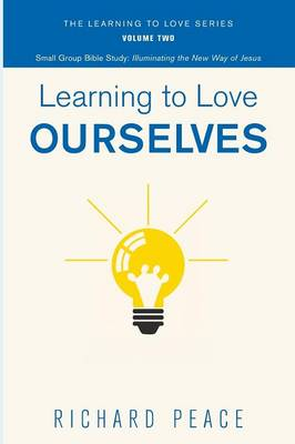 Learning to Love Ourselves - Learning to Love 2 (Paperback)