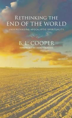 Rethinking the End of the World (Hardback)