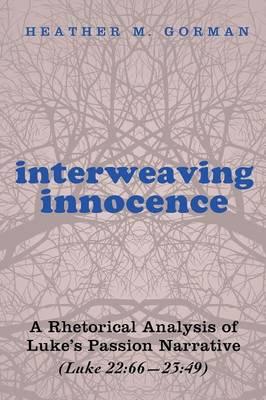 Interweaving Innocence (Paperback)