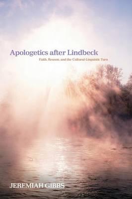 Apologetics After Lindbeck (Paperback)