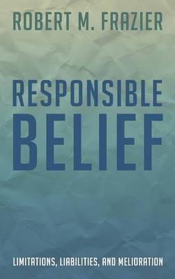 Responsible Belief (Hardback)