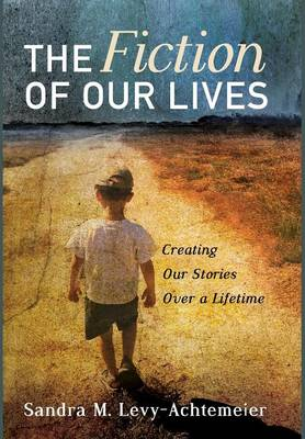 The Fiction of Our Lives (Hardback)