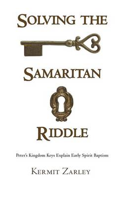 Solving the Samaritan Riddle (Hardback)