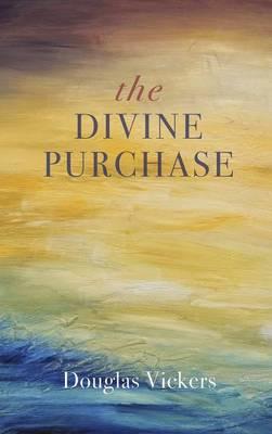 The Divine Purchase (Hardback)