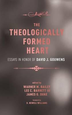 The Theologically Formed Heart (Hardback)
