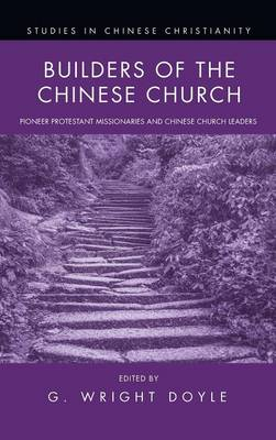 Builders of the Chinese Church (Hardback)