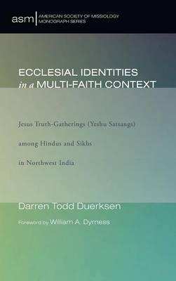 Ecclesial Identities in a Multi-Faith Context (Hardback)