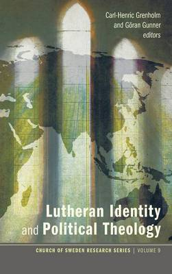 Lutheran Identity and Political Theology (Hardback)