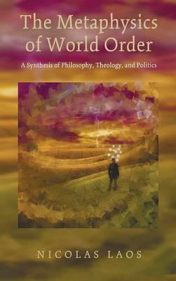The Metaphysics of World Order (Hardback)