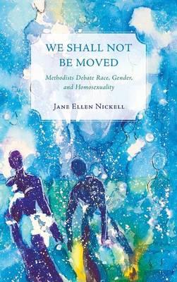 We Shall Not Be Moved (Hardback)