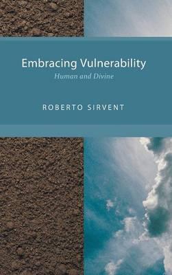 Embracing Vulnerability (Hardback)