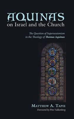Aquinas on Israel and the Church (Hardback)