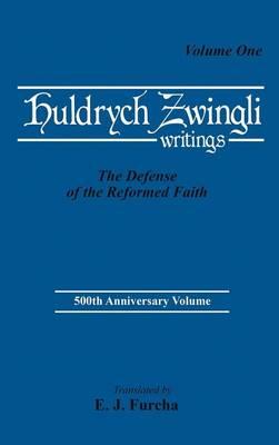 The Defense of the Reformed Faith (Hardback)