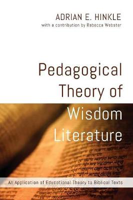 Pedagogical Theory of Wisdom Literature (Paperback)