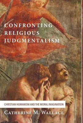 Confronting Religious Judgmentalism (Hardback)