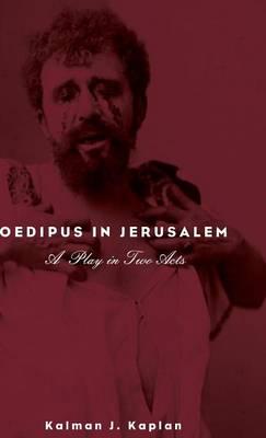 Oedipus in Jerusalem (Hardback)