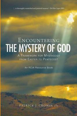 Encountering the Mystery of God - Rcia Resource Book (Paperback)