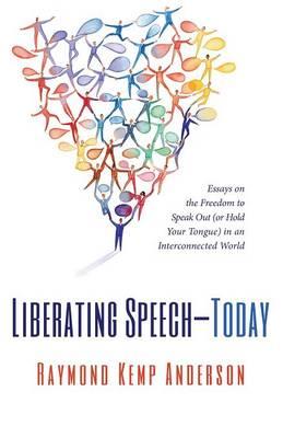 Liberating Speech-Today (Paperback)